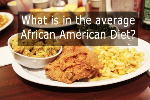 Average African American Diet