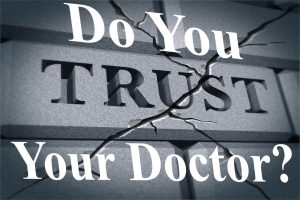 Do You Trust Your Doctor