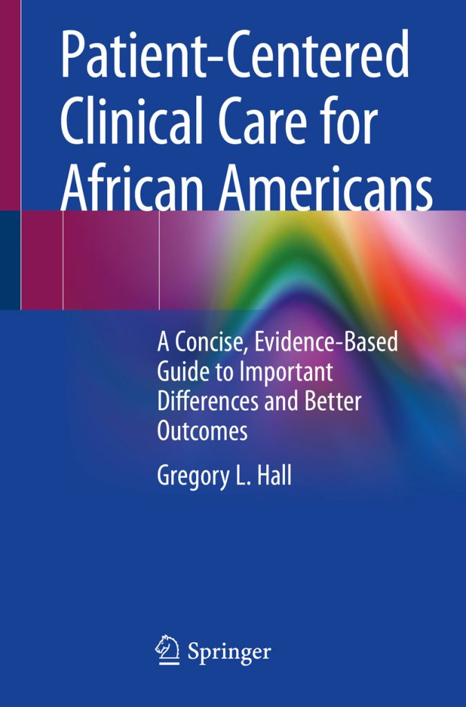 Clinical Care for African Americans Dr Greg Hall